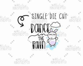 Dance in the Rain Die Cut