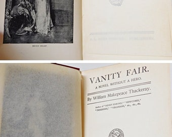 Vanity Fair Book by William Makepeace Thackeray A Novel Without a Hero Maroon Hardback, Published by A.L Burt Home Library Edition C. 1910's