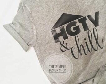 Hgtv & Chill Tee. Farmhouse Tshirt. Joanna Gaines Tshirt. Fixer upper Tshirt. Hgtv. Property Brothers. Chip and Joanna Gaines. Shiplap tee