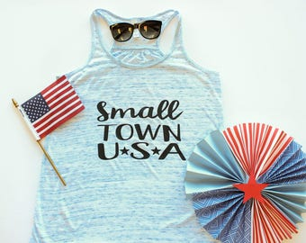 Memorial Day / Fourth of July / Celebrate Summer Small Town USA Tank  Home Grown Patriotic Flowy Bella Tank Top