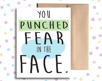 GC030 // You Punched Fear in the Face Card