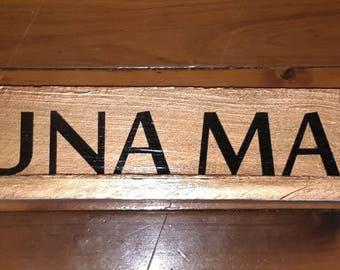 Hakuna Matata Wooden Sign
