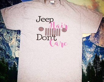 Jeep Hair Dont Care Shirt