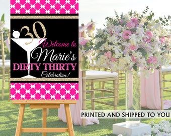 Dirty Thirty Welcome Sign - Martini Glass 30th Birthday Party Sign, Welcome to the Party Sign, Foam Board Printed Welcome Sign