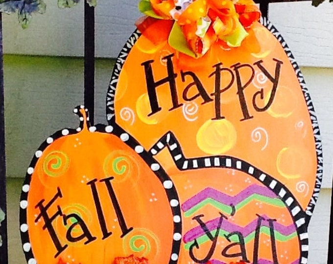 Happy fall y'all sign, happy fall sign, fall door sign, pumpkin door sign, fall door decor, pumpkin door hanger, halloween door sign,
