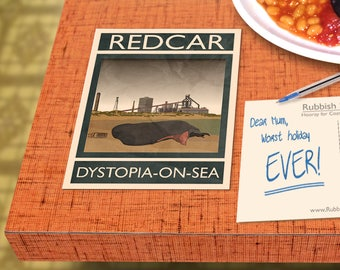 Redcar: Dystopia-on-Sea - A6 Rubbish Seaside Postcard