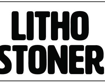 Litho Stoner Vinyl Decal text