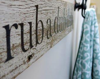 Rub A Dub Dub Sign for Farmhouse Bathroom | White Chippy Paint Sign