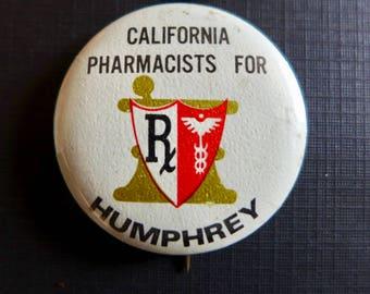 "Vintage Hubert Humphrey 1968 Presidential Campaign - ""California Pharmacists for Humphrey"""