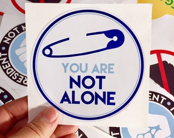 You are not alone safety pin vinyl bumper sticker sticker
