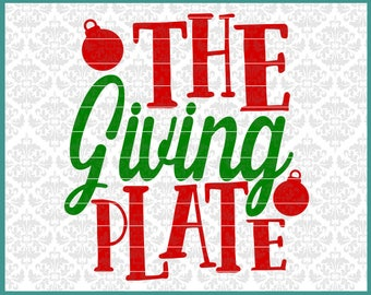 CLN0649 The Giving Plate Christmas Design Sharing Holiday SVG DXF Ai Eps PNG Vector Instant Download Commercial Cut File Cricut Silhouette
