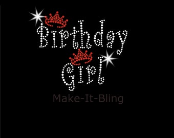DIY Rhinestone Iron On Heat Transfer Birthday Girl with Crown