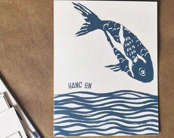 Hang On Fish   Greeting Card