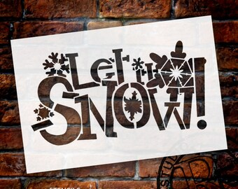 """Let It Snow Stencil-by StudioR12 - Word Art, Snowflakes, Christmas, Holiday, Sign, Reusable, Painting, Mixed Media, Chalk- 9"""" X 6""""- STCL238"""