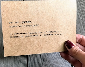 Thoughtful handmade cards and prints for by alisonrosevintage evergreen definition greeting card in typewriter font with envelope and rose sticker size 4x55 card gift for her birthday ed sheeran reheart Gallery