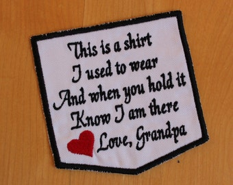 Iron-On, This is a shirt I used to wear - Love Grandpa, memorial patch, pillow pocket patch, Memory Patch, White. F23.