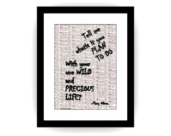 Printable inspirational quote black and white newspaper theme art gift vintage litreature quote poster Wild and precious poem by Mary Oliver