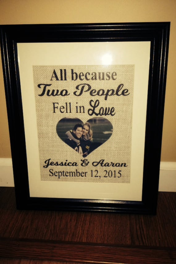 All Because Two People Fell In Love, Personalized Printed Burlap ...