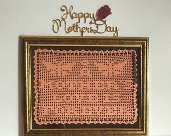 Gift For Mom, Mother's Day Gift, Birthday Gift Mom, A Mother's Love Is Forever, Crochet Art, Gift For her, Memorialization Gift, Mom Gifts