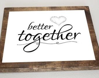 Better Together *Digital Image*