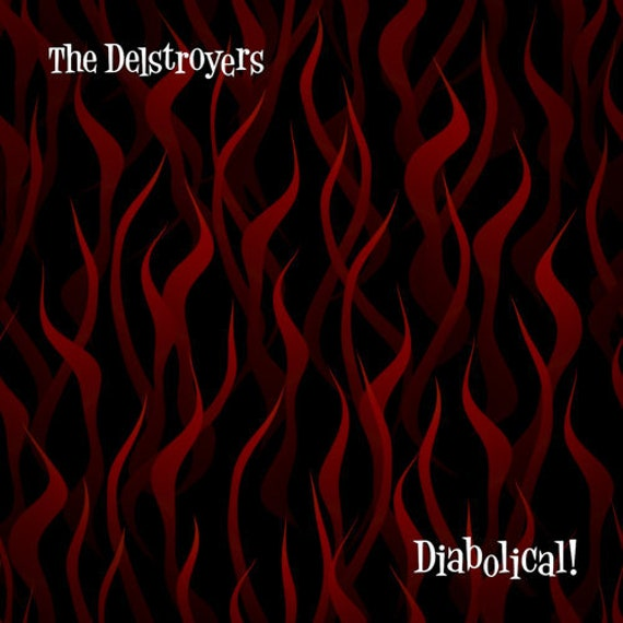 """NEW! The Delstroyers """"Diabolical"""" LP/CD"""