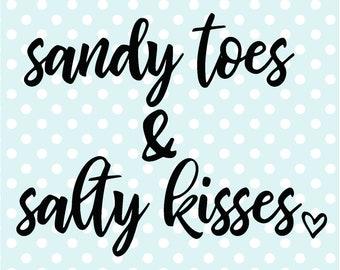 Sandy Toes & Salty Kisses Digital Cut File | Instant Digital Download | SVG Cut File