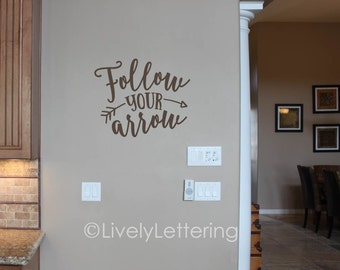 Follow Your Arrow wall decal, Trendy wall art, Popular items, Inspirational quote, Arrow decor, Teen Room, vinyl lettering, college dorm
