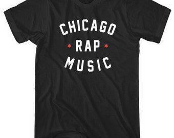 Chicago Rap Music T-shirt - Men and Unisex - XS S M L XL 2x 3x 4x - Chicago Tee, DJ, Hip Hop - 4 Colors