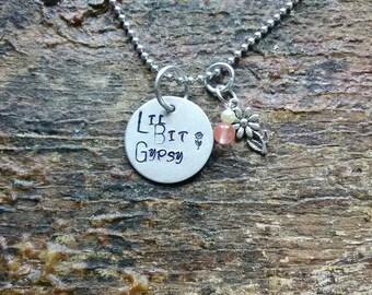 Lil Bit Gypsy hand stamped pendant. Your choice of either Necklace or Keychain
