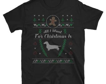 Wiener Dog Doxie Dachshund Doxen All I Want For Christmas Ugly Holiday Sweater Shirt