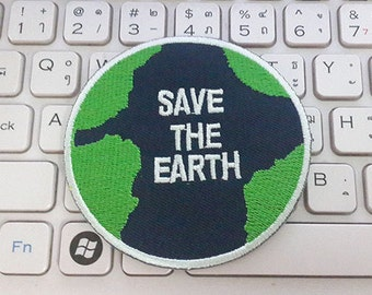 Save The Earth Applique Embroidered Iron on Patch