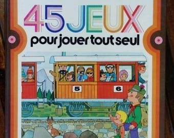 Vintage children's book: 45 games to play alone Alain Gree