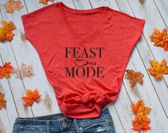 FEAST MODE tshirt- thanksgiving tshirt- funny thanksgiving shirt- friendsgiving shirt- funny thanksgiving shirt
