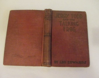 1925 Jerry Todd and the Talking Frog by Leo Edwards - First Edition