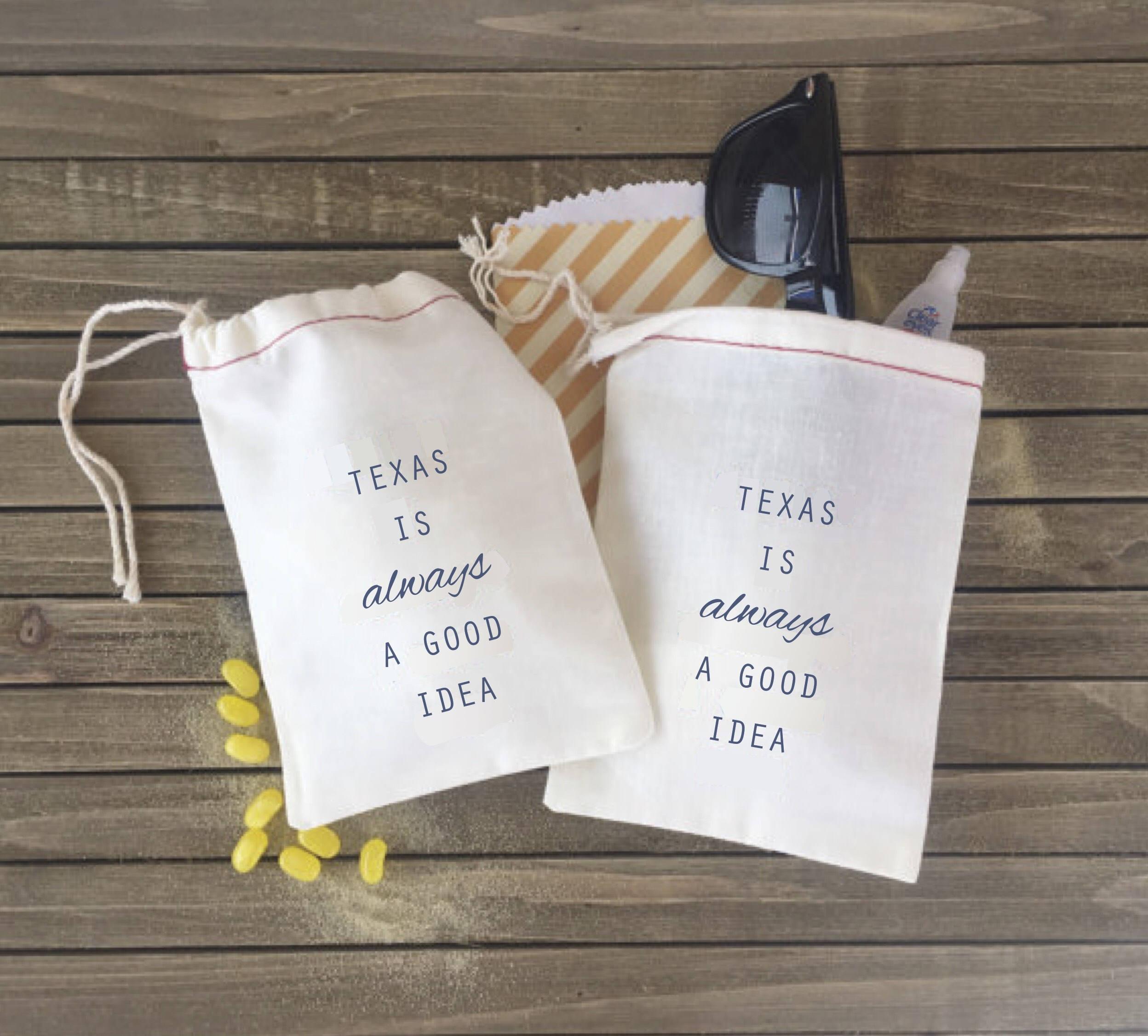 Texas is always a good idea Bachelorette Hangover Kit Bags
