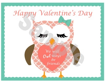 We will 'owl' ways be friends,Valentine's day card,Printable download, friends
