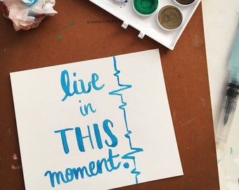 "Wall Art Decor ""Live in This Moment"" - Dorm Wall Decor - Bedroom Decor - Cheap Gifts For Her Mom Sister Aunt - Watercolor Brush Lettering"