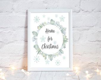 Home for Christmas, Christmas Printable, Festive Home Decor, Holiday Printable, Christmas Home Decor, Holiday Home Decor, Xmas Decorations