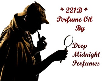 221B Perfume Oil:  Sherlock Holmes inspired, tobacco, claret, oakmoss, woods, leather, basil, lavender, Sherlock Perfume