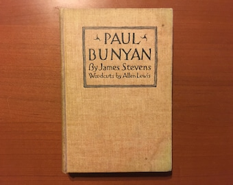 Paul Bunyan - James Stevens - 1925 1st Edition Illustrated American Frontier Folklore Classic Allen Lewis Illustrations