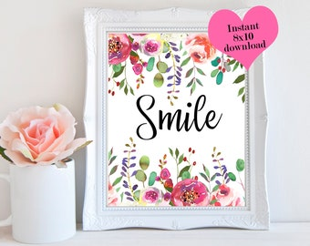 Smile, Positive Wall Art, Cubicle Decor, Instant Download Art, Floral Printable, Girl Gift, Art & Collectibles, Dorm Wall Art, 8x10 Print