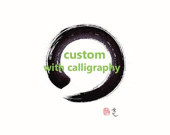 Zen Circle Painting custom with calligraphy