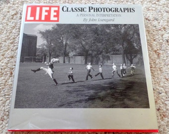 LIFE Classic Photographs, a personal interpretation by John Leongard, dated 1988