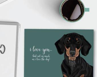 I Love You Dog Card