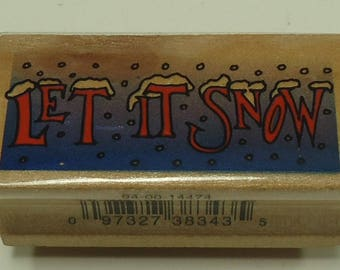 Let It Snow Wood Mounted Rubber Stamp Christmas, Holiday, Winter