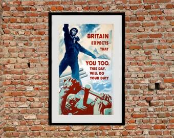Britain Expects....Reprint of a British WW2 Propaganda Poster