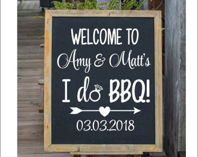 Couples Wedding Shower Decal DIY Sign Lettering Rustic I Do BBQ Rehearsal Dinner Wedding Shower I Do BBQ Personalized Vinyl Decal Wedding