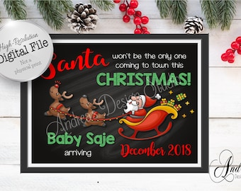 Santa Won't Be The Only One Coming To Town, New Baby Sign, Pregnancy Announcement, Photo Prop, Chalkboard Style, Digital Files