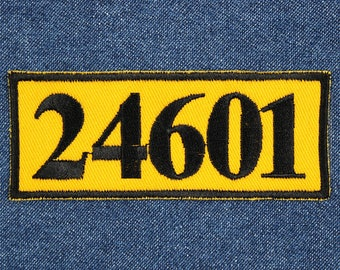 """24601 Patch – 3.75"""" x 1.5"""" Les Mis Patch – Les Miserables Patch – Embroidered Jacket Patch – Musical Patch –Gifts for Actors –Gifts Under 10"""