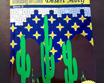 Relax in Color Desert Motifs Coloring Book for Adults and Big Kids Coloring Pages Signed Author Copy